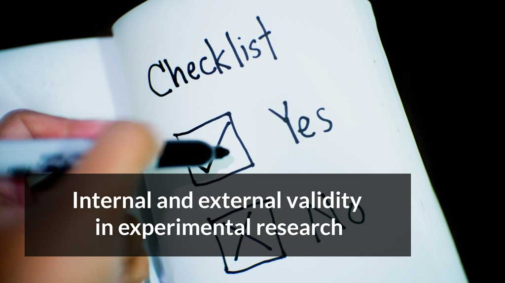 Internal and external validity in experimental research