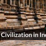 Civilization in India