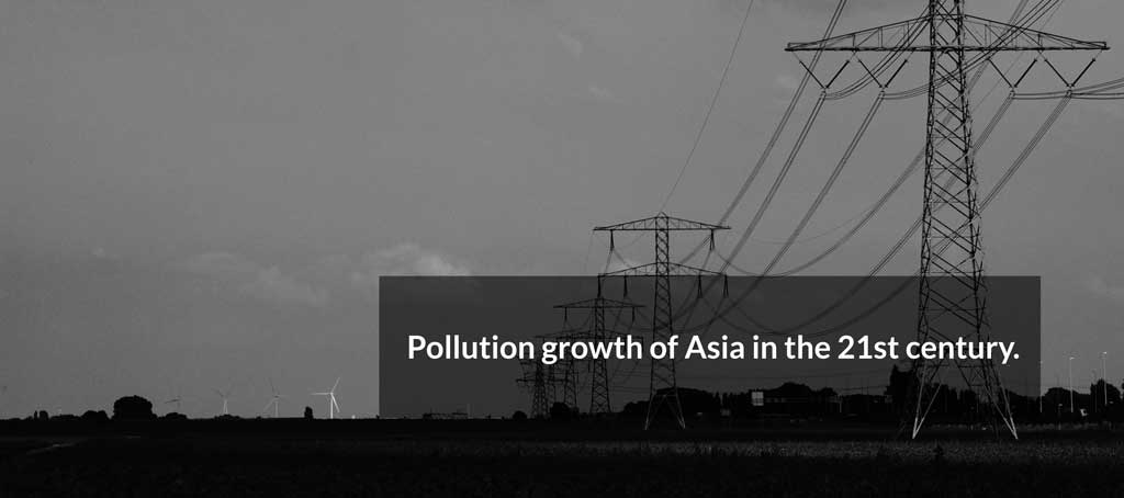 Pollution growth of Asia in the 21st century.
